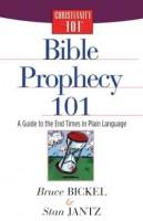 Bible Prophecy 101: A Guide To The End Times In Plain Language