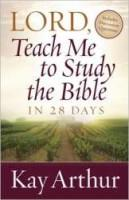 Lord Teach Me To Study The Bible