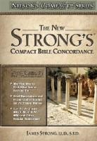 New Strongs Compact Bible Concordance
