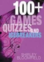 100 Plus Games Quizes And Icebreakers