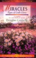 Miracles : Signs Of Gods Glory