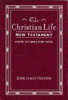 Christian Life New Testament - With Master Outlines And Study Notes