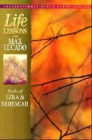 Life Lessons Books Of Ezra And Nehemiah - 12 Lessons