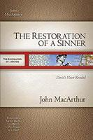 Restoration Of A Sinner - David's Heart Revealed