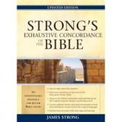 Strongs Exhaustive Concordance of the Bible Updated