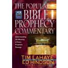 Popular Bible Prophecy Commentary: Understanding The Meaning Of Every Prophetic Passage