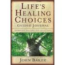 Lifes Healing Choices Guided Journal - Freedom From Your Hurts Hang Ups And Habits